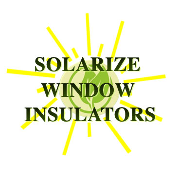 Solarize Window Insulators The Green Cure For Single And